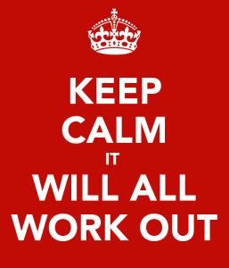 keep-calm-it-will-all-work-out-2
